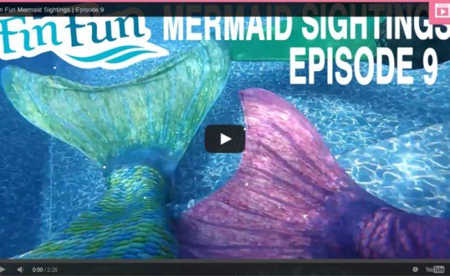 Fin Fun World News: Mermaid Sightings Episode 9