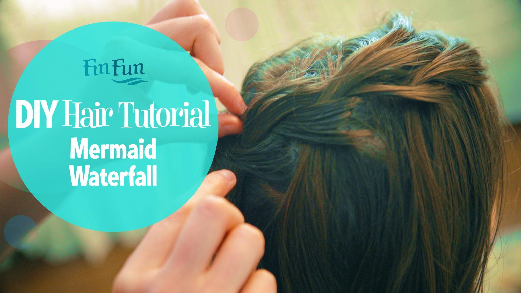 Mermaid Hairstyle Tutorial Videos Finfriends
