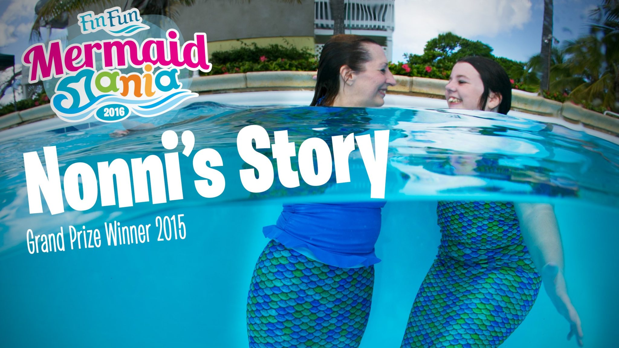 Mermaid Mania 2015 Grand Prize Winner Video: Nonni's Story