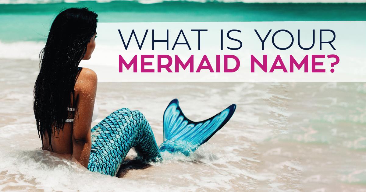 Mermaid Name Generator What S Your Mermaid Name